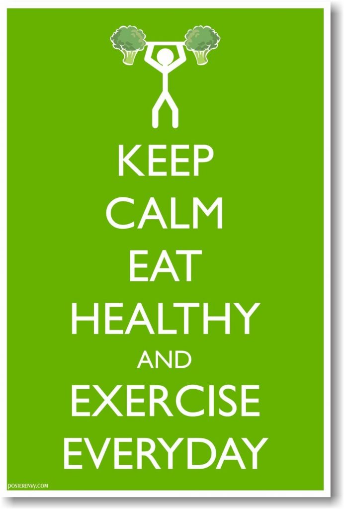 keep calm eat healthy exercise tip lifestyle